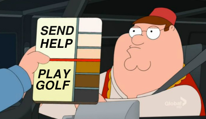 send help play golf political meme